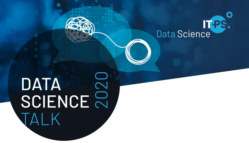IT-PS Data Science Talk: 5.11.20, Nachmittag